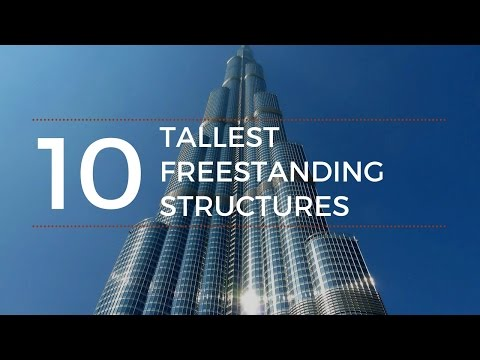 Top 10 Tallest Freestanding Structures In The World