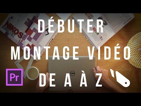 Le montage vidéo de A à Z sur Premiere Pro (DEBUTANTS en une seule partie)