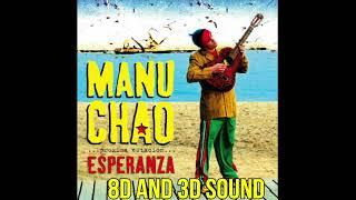 MANU CHAO - ME GUSTAS TU [8D SOUND EN 4K]