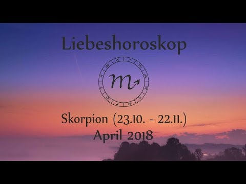 horoskop sternzeichen skorpion liebe und leben im april 2018 youtube. Black Bedroom Furniture Sets. Home Design Ideas