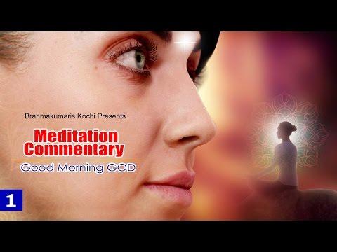 MEDITATION COMMENTARY  I  GOOD MORNING GOD...