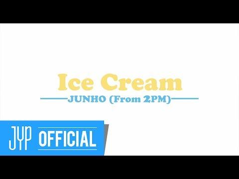 """JUNHO (From 2PM) Japan """"Ice Cream"""" Teaser Video"""