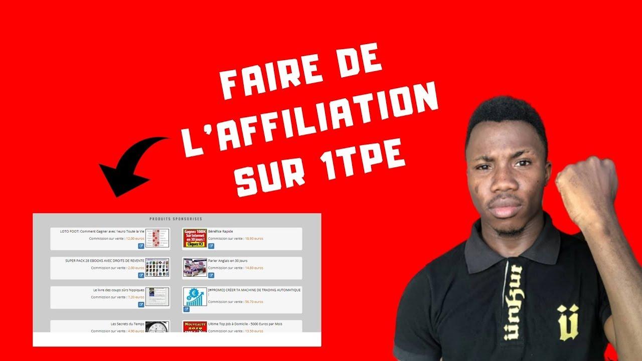 Comment faire de l'affiliation sur 1TPE| Bien choisir les produits d'affiliation avec 1TPE