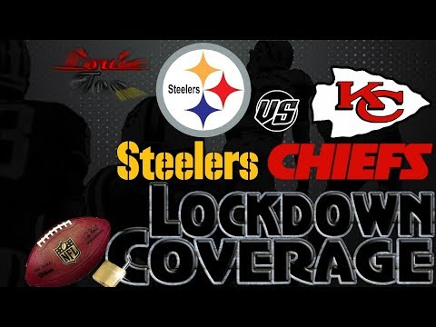 Lockdown Coverage   Pittsburgh Steelers vs. Kansas City Chiefs WK 6 Analysis   #LouieTeeLive