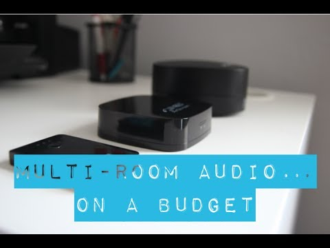 How To Do Multi-room Wireless Audio On A Budget (Under £100)