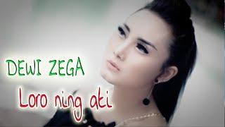 Gambar cover Dewi Zega - Loro Ning Ati [OFFICIAL]