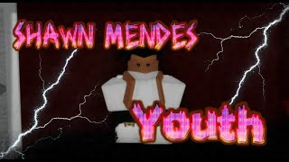 Shawn Mendes-Youth || Roblox Music Video