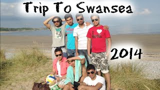 Trip to SWANSEA (Wales)