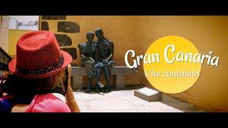 Gran Canaria, quoi voir et quoi faire sur l'île continent des Canaries