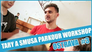 TARY A SMUSA PARKOUR WORKSHOP EP. 2 | OSTRAVA #3