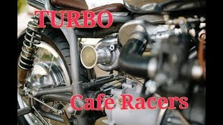TURBO Cafe Racers !