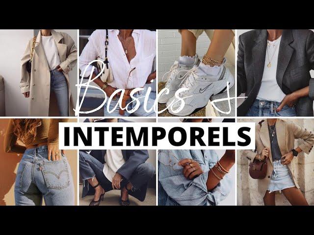 QUELS INTEMPORELS DANS SON DRESSING ? (comment les choisir / qualité / où les shopper...)