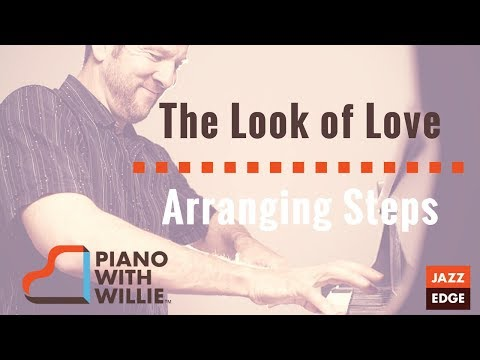 The Look of Love - Arranging Steps