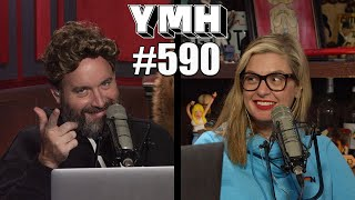 Your Mom's House Podcast - Ep.590
