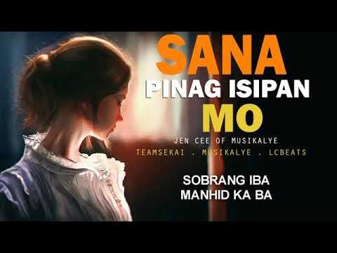 Download Sana Pinag Isipan Mo   Jen Cee of Musikalye Official Lyrics