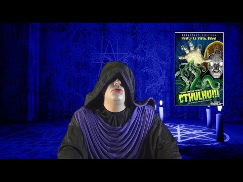 A Cultist Discusses Cthulhu!!! Hastur La Vista Baby Board Game