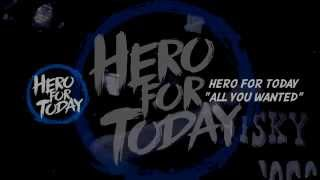 """Video Hero For Today - """"All You Wanted"""" download MP3, 3GP, MP4, WEBM, AVI, FLV Agustus 2018"""
