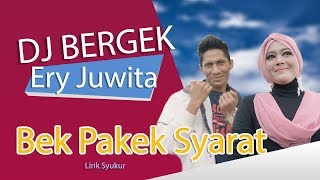 LAGU BERGEK TERBARU DJ REMIX BEK PAKEK SYARAT PALING TOP