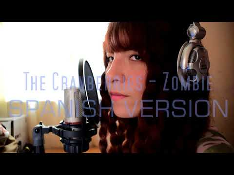 The Cranberries - Zombie cover español / spanish version