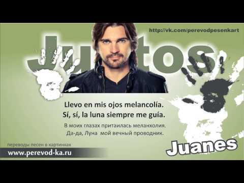 Juanes - Juntos с переводом (Lyrics)