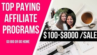 Top Paying Affiliate Programs-Make $100-$8.000 Commission Per Sale
