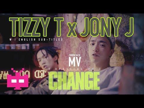 🌱JONY J x ⚡️TIZZY T : 变 CHANGE(2017) [ 英文字幕 ENGLISH SUBTITLES ]