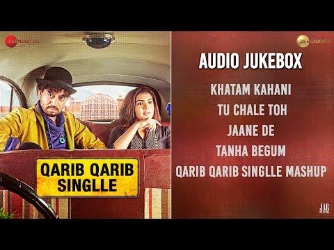 Qarib Qarib Singlle - Full Movie Audio Jukebox | Irrfan & Parvathy