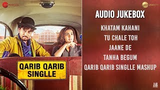 qarib qarib singlle - full movie audio jukebox  irrfan & parvathy
