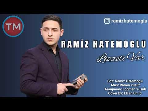 Ramiz Hatemoglu - Lezzeti Var 2019