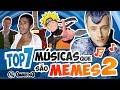 Músicas que são MEMES 2 | Top 7 | QMQ S03E26