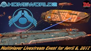 Homeworld 2 Remastered ► Multiplayer Livestream Event for April 8, 2017!