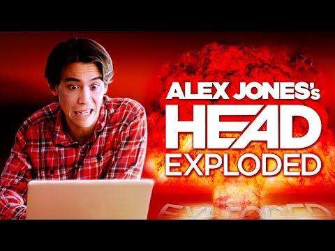 Alex Jones's Head Finally Exploded
