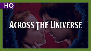 Video Across the Universe (2007) Trailer download MP3, 3GP, MP4, WEBM, AVI, FLV Juni 2018