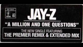JAY-Z - A Million And One Questions (DJ Premier Remix)