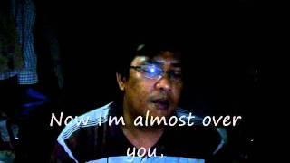 Almost over U karaoke version