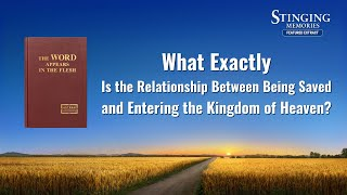 "Gospel Movie Clip ""Stinging Memories"" (6) - Discuss Salvation and Entry Into the Kingdom of Heaven"