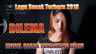 Lagu Sasak Terbaru 2018 DILEMA (Casting)