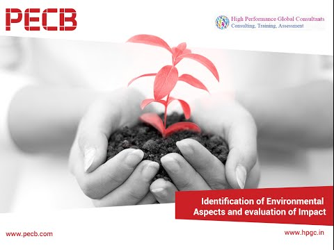 Identification of Environmental Aspects and Evaluation of Impact