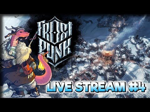 The Mighty Automaton!  – Frostpunk Gameplay – Live Stream Part 4