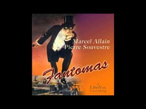 Fantômas (FULL Audio Book) 10-16