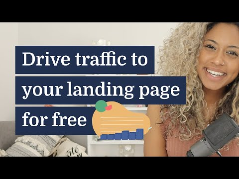 7 free ways to drive traffic to your landing page