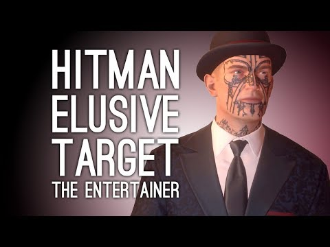 Hitman FINAL ELUSIVE TARGET The Entertainer: EVERYTHING GOES WRONG (Hitman Elusive Target 26)