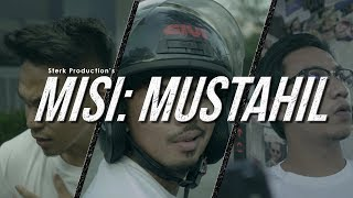 Misi: Mustahil | Sterk Production