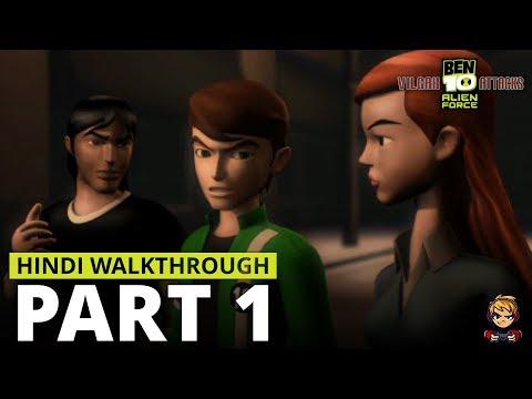 [Hindi] Ben 10 Alien Force: Vilgax Attacks Gameplay Walkthrough PART-1
