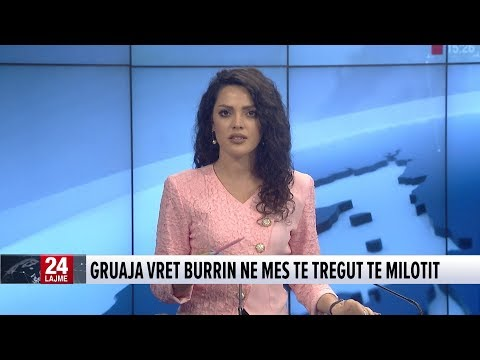 17 qershor, 2018 Edicioni Qendror i Lajmeve ne News24