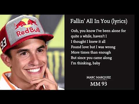 Fallin' All In You : Shawn Mendes MARC MARQUEZ