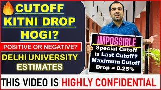 Cutoff Drop Estimates🔴| Analysis for Delhi University Admissions | Special Drive, 6th cutoff 2020