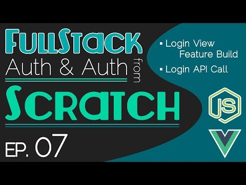 FullStack Auth From Scratch - Ep. 07 | Login View Feature Build | Login API Call thumbnail