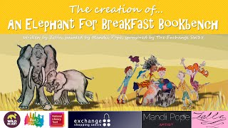The creation of An Elephant for Breakfast Bookbench