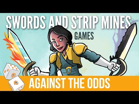 Against The Odds: Swords And Strip Mines (Games)